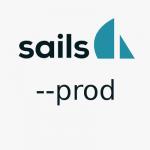 sails js production mode